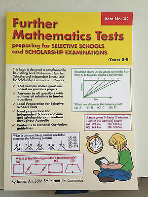 Further Maths Tests for Selective Schools/Scholarship Exams: Yrs 5-8