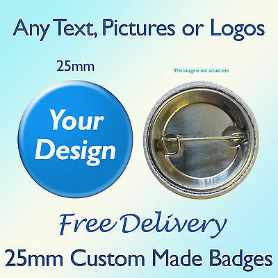 25mm CUSTOM BADGES. PERSONALISED BUTTON BADGES FOR BANDS, PHOTOS WORK HEN & STAG