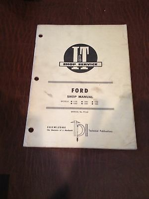 Ford tractor models 1100 thru 2110 it shop service manual