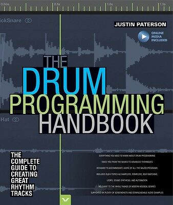 The Drum Programming Handbook The Complete Guide to Creating Great Rhy 000128560
