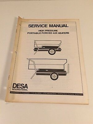 DESA Service Manual - High Pressure Portable Forced Air Heaters 1992