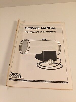 DESA Service Manual - High Pressure LP Gas Heaters