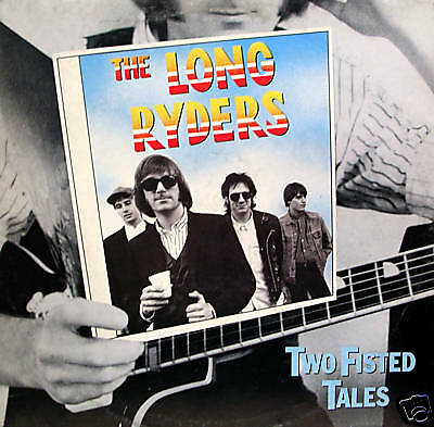 The Long Ryders - two fisted tales LP