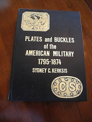 Plates and Buckles of the American Military, by Sydney Kerkis