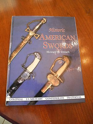 Historic American Swords by Howard Crouch
