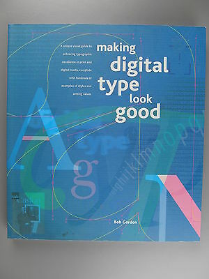 Making Digital Type Look Good, by Bob Gordon, 2001