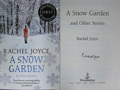 Signed Book A Snow Garden by Rachel Joyce 1st First Edition 9780857523532 New