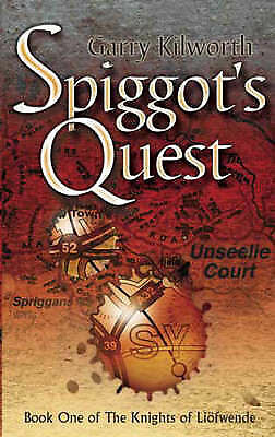 Spiggot's Quest: Number 1 in series (Knights of the Liofwende)