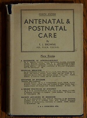 Antenatal & postnatal care by F. Browne 1942 SA7