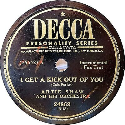 78 RPM - Artie Shaw - I get a Kick out of you - 1950