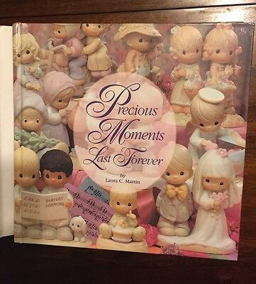 Precious Moments Last Forever Written By Laura C.Martin  A Collectors Guide Book