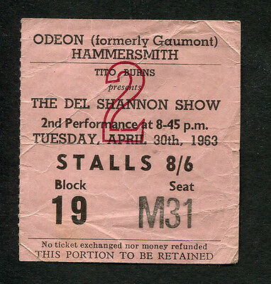 1963 The Del Shannon Show concert ticket stub Odeon Hammersmith UK Runaway