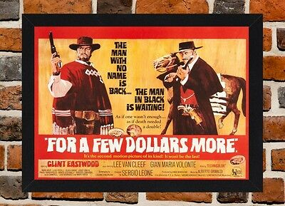 Framed For A Few Dollars More Movie Poster A4 A3 Size In Black / White Frame R-1