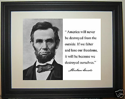 """Abraham Lincoln """" if we falter"""" Autograph Famous Quote Framed Photo Photograph"""