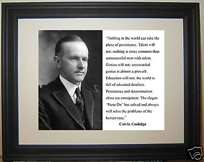 "Calvin Coolidge "" press on"" Famous Motivational Quote Framed Photo Photograph"