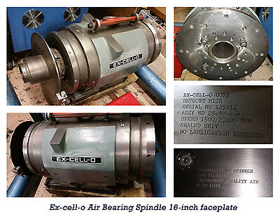 Large Ex-cell-o Air Bearing Spindle 16""