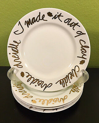 4 Reidel I Made It Out Of Clay Salad Desset Cheese Plates 22k Gold White Rosanna