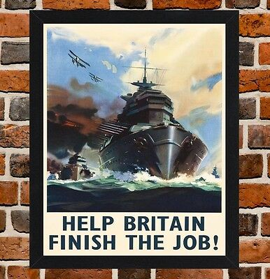 Framed Finish The Job British Propaganda Poster A4 Size Mounted In Black Frame