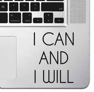 I Can And I Will Vinyl Sticker Keyboard MacBook Pro Air Decal Inspirational Text