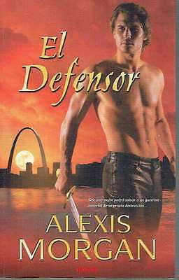 El defensor. Alexis Morgan.