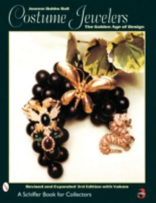 Costume Jewelers: The Golden Age of Design (A Schiffer Book for Collectors)