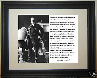 Theodore Teddy Roosevelt The Man in the Arena Quote Framed Matted Photo Picture