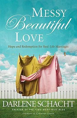 Messy Beautiful Love : Hope & Redemption for Real-Life Marriages NEW! F1