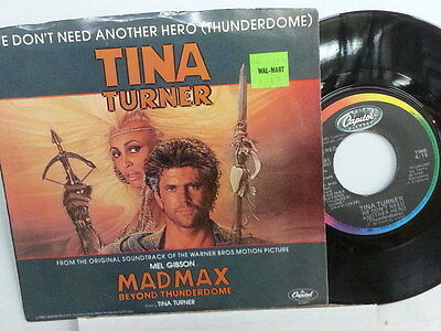 "TINA TURNER 45 RPM ""We Don't Need Another Hero"" from Mad Max w/ pic sl  VG cond."