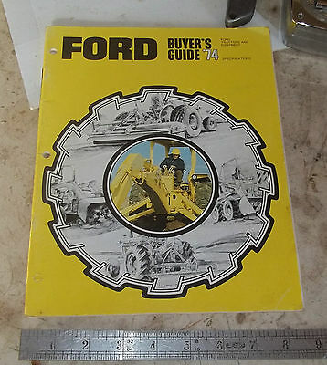 1974 Ford Tractors and Equipment Buyers Guide Brochure Book 72 pages