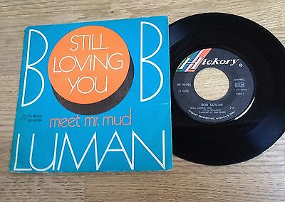 "French 7"" picture sleeve Bob Luman Still loving you  / Meet Mr Mud country 1970"