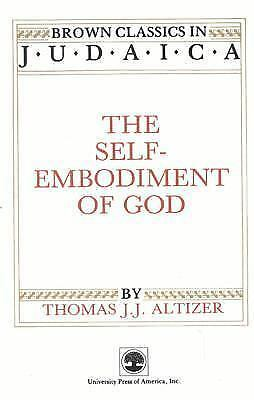 The Self-embodiment of God by Thomas J. Altizer Paperback Book (English)