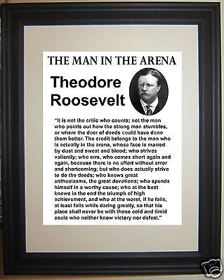 Theodore Roosevelt THE MAN IN THE ARENA Quote Framed Photo Photograph #nf2