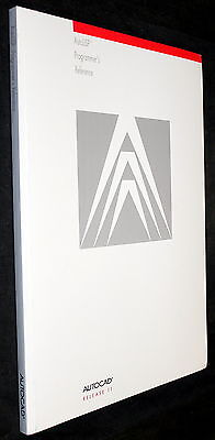 AutoCAD RELEASE 11 AUTOLISP PROGRAMMER'S REFERENCE MANUAL BOOK 1990