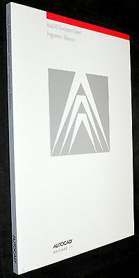 AutoCAD RELEASE 11 DEVELOPMENT SYSTEM PROGRAMMER'S REFERENCE MANUAL 1990