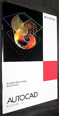AutoCAD RELEASE 12 AUTODESK IGES INTERFACE SPECIFICATIONS MANUAL 1992