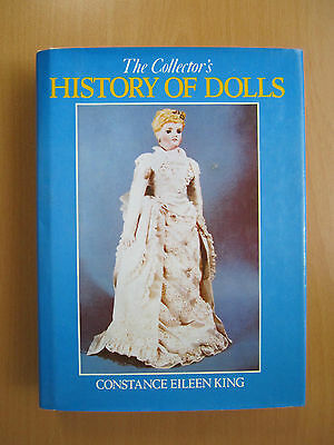 The Collector´s History of Dolls - Constance Eileen King