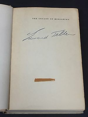 Edward Teller Better The Legacy Of Hiroshima Hydrogen Bomb Signed Autograph Book