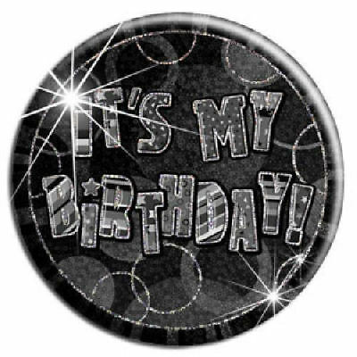It's My Birthday Black Big Badge - Birthday Party Holographic Glitz Loot/Party