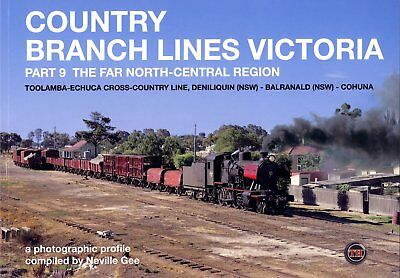Country Branch Lines Victoria Part 9 - Far North-Central Region