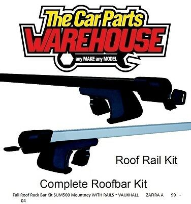 Full Roof Rack Bar Kit SUM500 Mountney WITH RAILS ~ VAUXHALL ZAFIRA A 99 - 04
