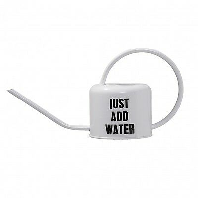 Watering Can white with text Just Add Water Danish Design by Bloomingville