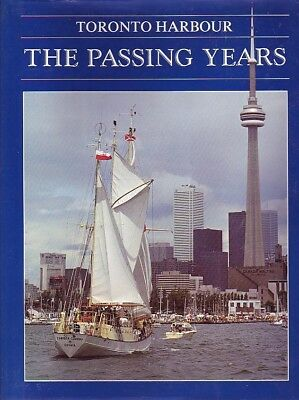 TORONTO HARBOUR: THE PASSING YEARS Ontario