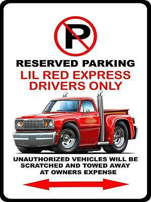 1978 Dodge Lil Red Express Truck Car-toon No Parking Sign NEW