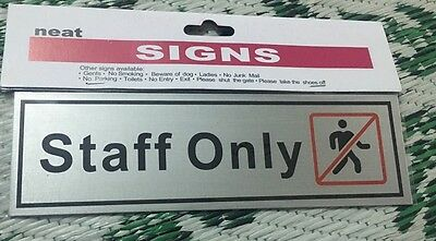 Staff Only Selfadhassive Sign Or Sticker Silver Screen No Entry Printed