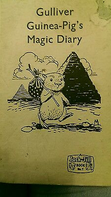 Vintage 1962 A Jack and Jill Book no.7 Gulliver Guinea-Pig's Magic Diary