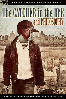 Catcher In The Rye And Philosophy : Wh2-T/c : Pb 008 : New Book