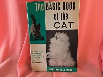 The Basic Book of the Cat,  William J. A. Carr,  1971 Revised Edition - Gramercy