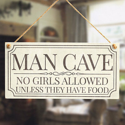 Man Cave No Girls Allowed Unless They Have Food - Funny Hanging Door Plaque