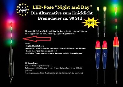 """1x LED Waggler YAD-Pose """"Night and Day"""" 4,6,7,8,16 o.20g.inkl.2x Stabbatterie 3V"""