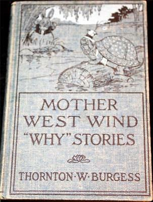 Thornton Burgess 1915 Mother West Wind Why Stories Vintage Book